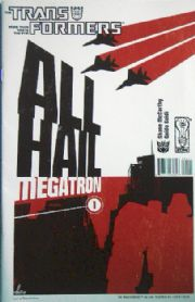 Transformers All Hail Megatron #1 Cover B (2008) IDW Publishing comic book